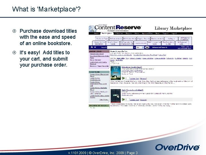 What is 'Marketplace'? Purchase download titles with the ease and speed of an online