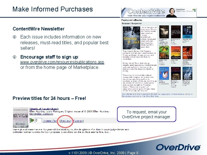 Make Informed Purchases Content. Wire Newsletter Each issue includes information on new releases, must-read