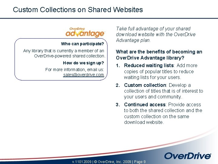 Custom Collections on Shared Websites Who can participate? Any library that is currently a