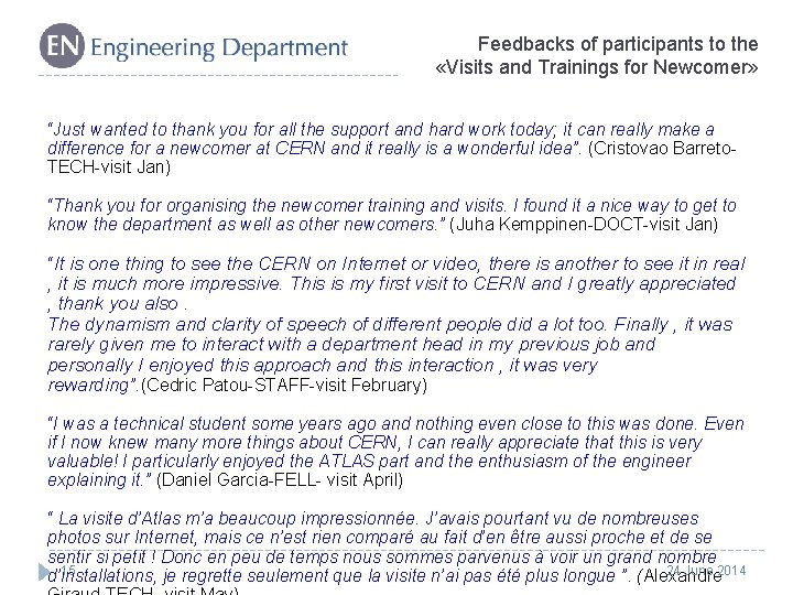 """Feedbacks of participants to the «Visits and Trainings for Newcomer» """"Just wanted to thank"""