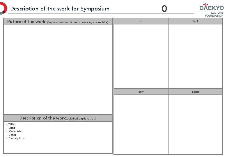 0 Description of the work for Symposium Picture of the work (Graphics, Sketches, Pictures