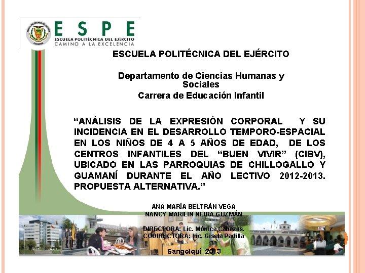 ESCUELA POLITÉCNICA DEL EJÉRCITO Departamento de Ciencias Humanas y Sociales Carrera de Educación Infantil