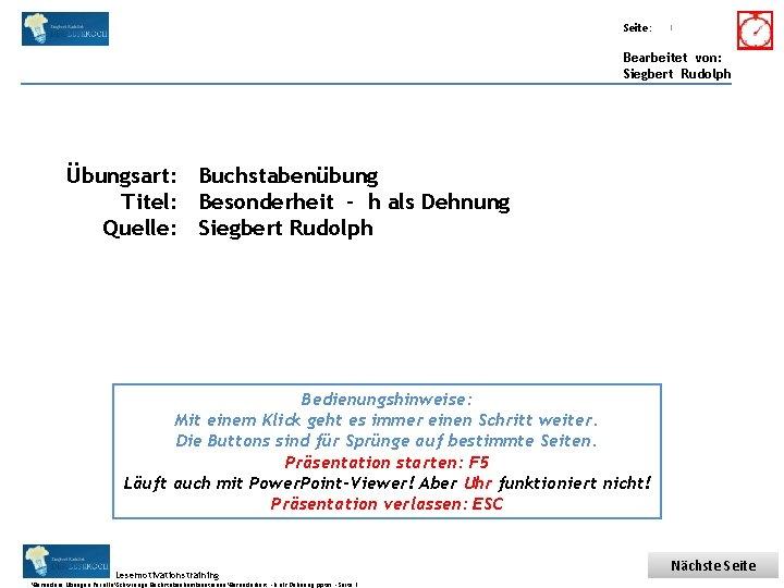 Übungsart: Titel: Seite: Quelle: 1 Bearbeitet von: Siegbert Rudolph Übungsart: Buchstabenübung Titel: Besonderheit -