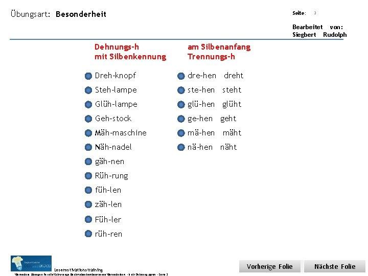 Übungsart: Besonderheit Seite: Titel: Quelle: 2 Bearbeitet von: Siegbert Rudolph Dehnungs-h mit Silbenkennung am