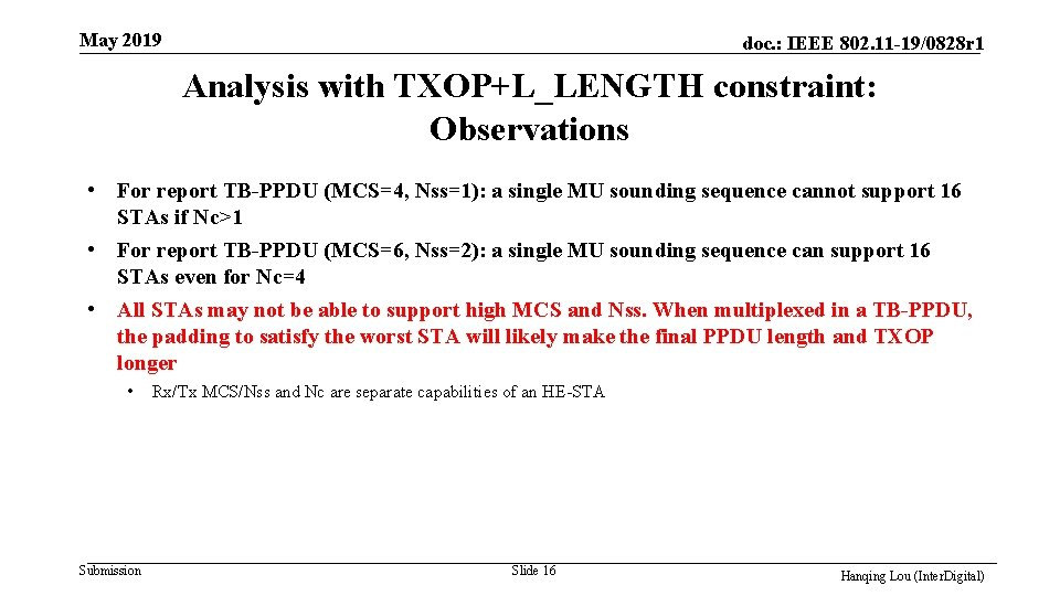 May 2019 doc. : IEEE 802. 11 -19/0828 r 1 Analysis with TXOP+L_LENGTH constraint: