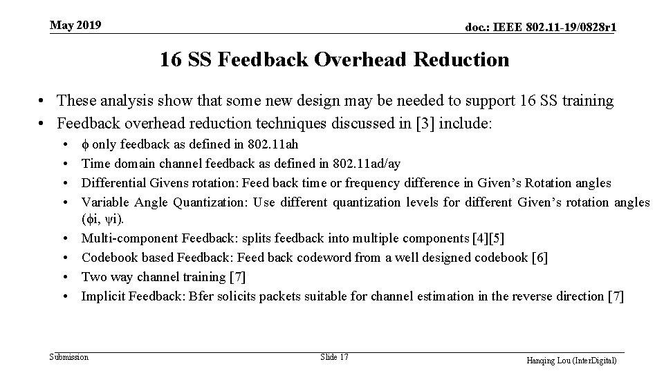 May 2019 doc. : IEEE 802. 11 -19/0828 r 1 16 SS Feedback Overhead