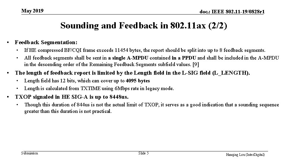 May 2019 doc. : IEEE 802. 11 -19/0828 r 1 Sounding and Feedback in