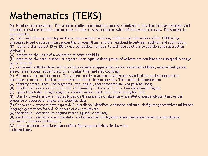 Mathematics (TEKS) (4) Number and operations. The student applies mathematical process standards to develop