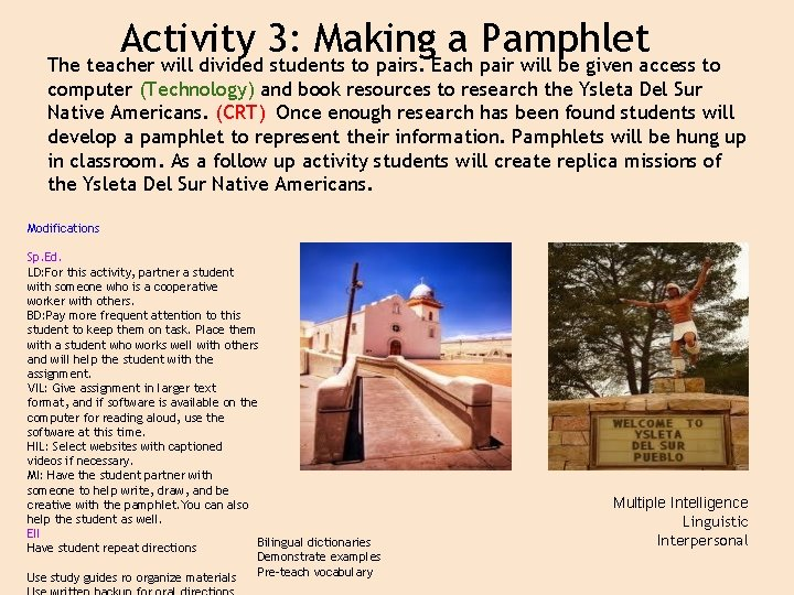 Activity 3: Making a Pamphlet The teacher will divided students to pairs. Each pair