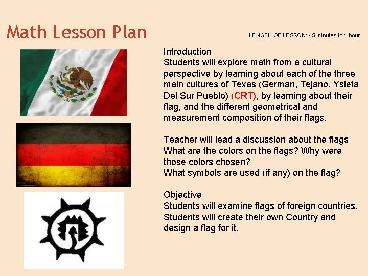 Math Lesson Plan LENGTH OF LESSON: 45 minutes to 1 hour Introduction Students will