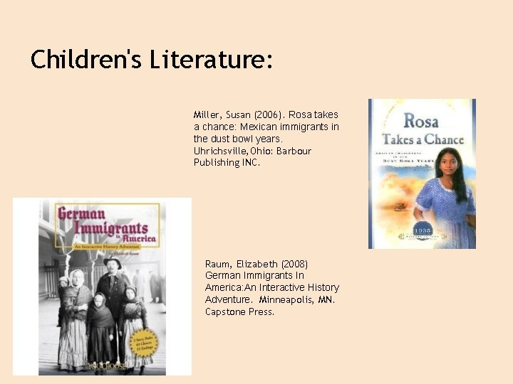 Children's Literature: Miller, Susan (2006). Rosa takes a chance: Mexican immigrants in the dust