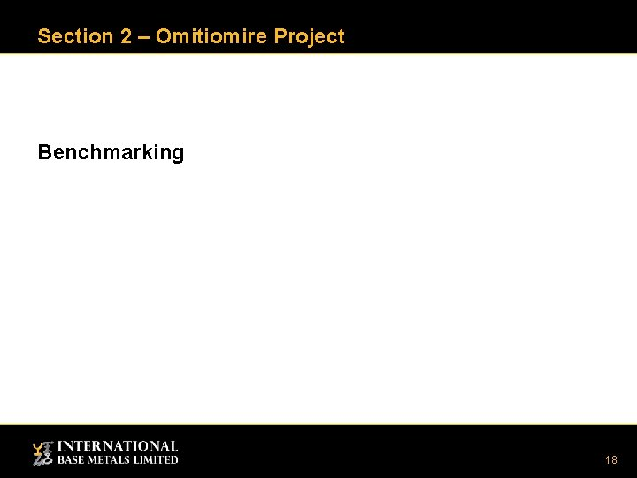 Section 2 – Omitiomire Project Benchmarking 18
