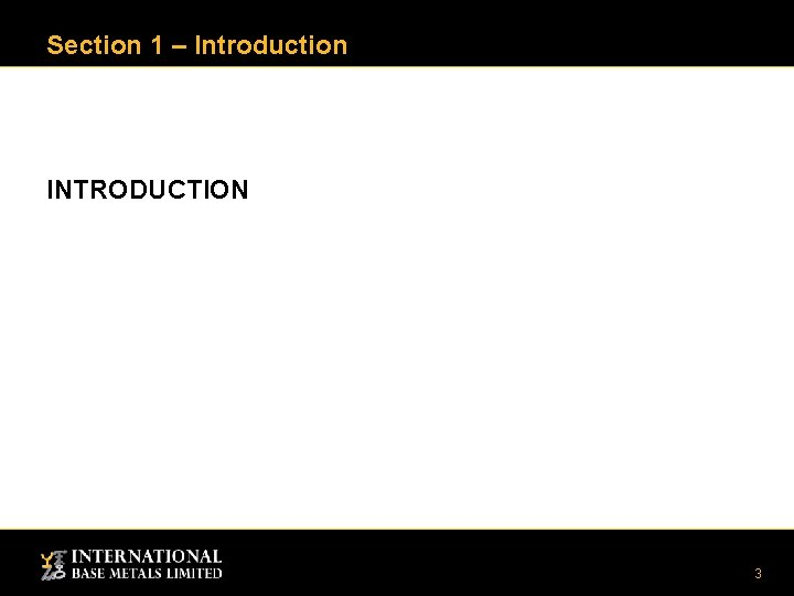 Section 1 – Introduction INTRODUCTION 3