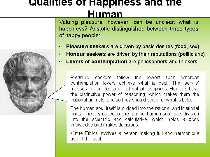 Qualities of Happiness and the Human Valuing pleasure, however, can be unclear: what is