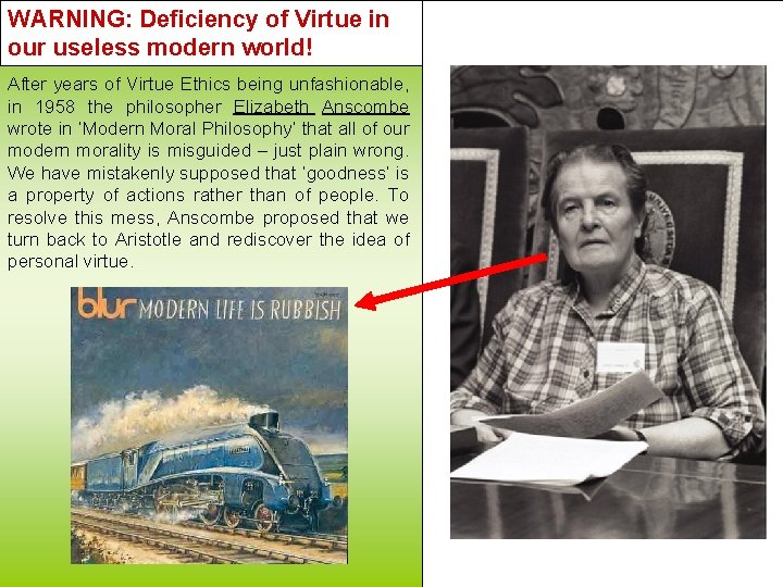 WARNING: Deficiency of Virtue in our useless modern world! After years of Virtue Ethics