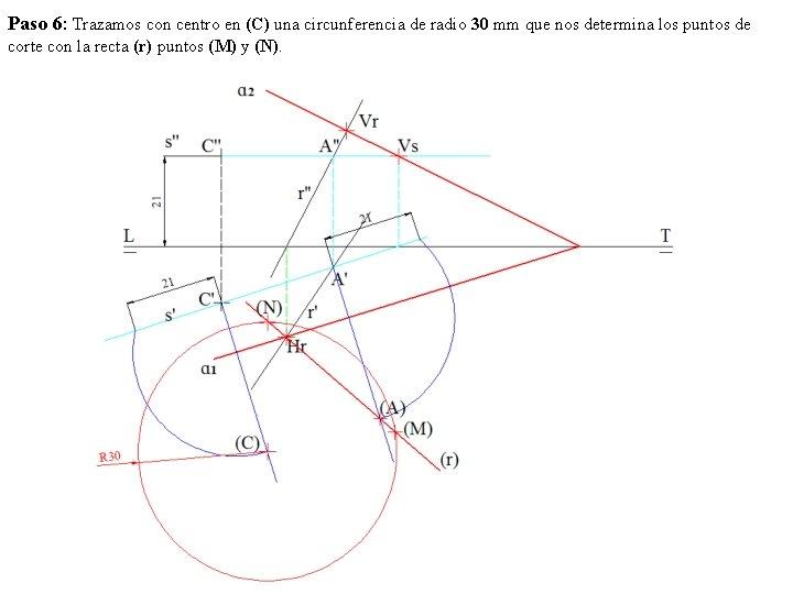 Paso 6: Trazamos con centro en (C) una circunferencia de radio 30 mm que