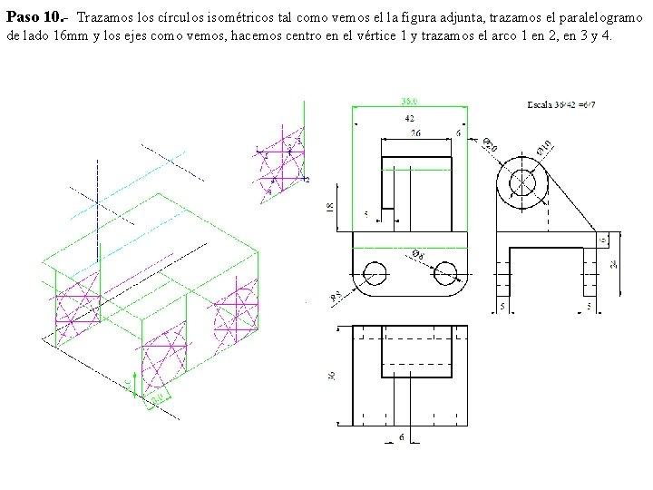 Paso 10. - Trazamos los círculos isométricos tal como vemos el la figura adjunta,