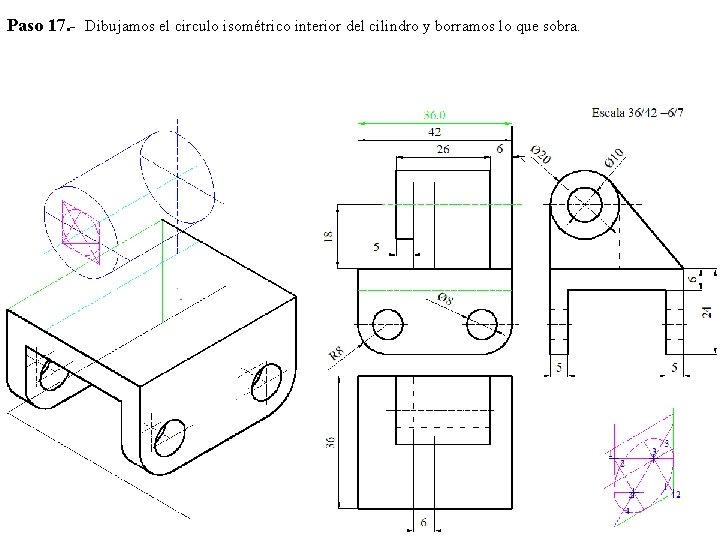 Paso 17. - Dibujamos el circulo isométrico interior del cilindro y borramos lo que