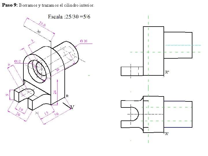 Paso 9: Borramos y trazamos el cilindro interior.