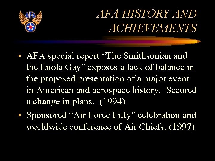 """AFA HISTORY AND ACHIEVEMENTS • AFA special report """"The Smithsonian and the Enola Gay"""""""