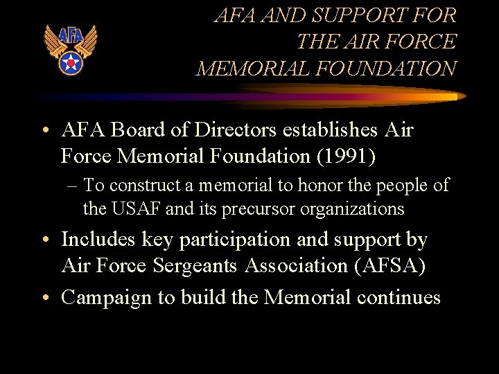AFA AND SUPPORT FOR THE AIR FORCE MEMORIAL FOUNDATION • AFA Board of Directors