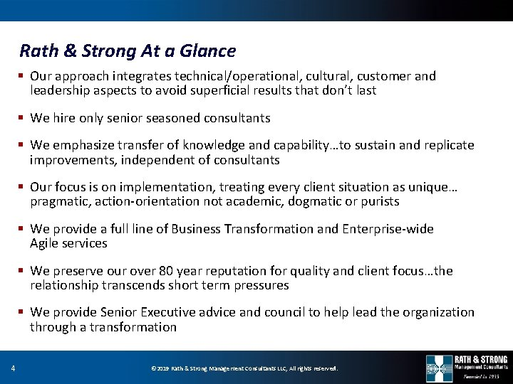 Rath & Strong At a Glance § Our approach integrates technical/operational, cultural, customer and