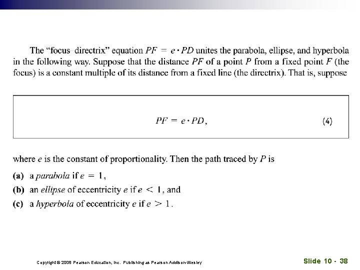Copyright © 2008 Pearson Education, Inc. Publishing as Pearson Addison-Wesley Slide 10 - 38