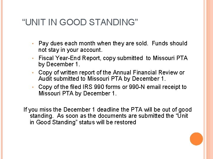 """""""UNIT IN GOOD STANDING"""" Pay dues each month when they are sold. Funds should"""