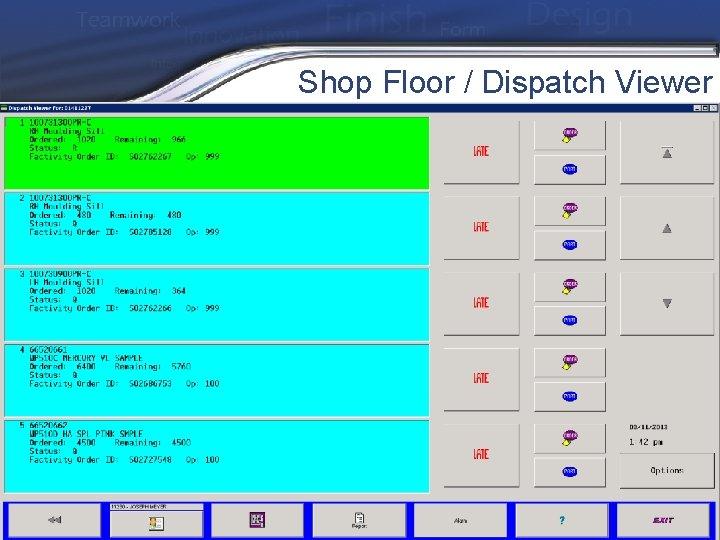 Shop Floor / Dispatch Viewer