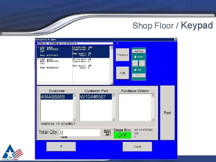 Shop Floor / Keypad