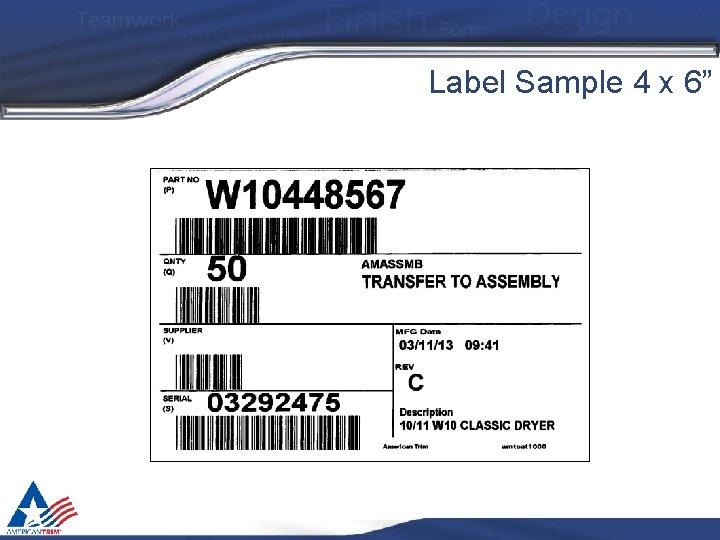 "Label Sample 4 x 6"""