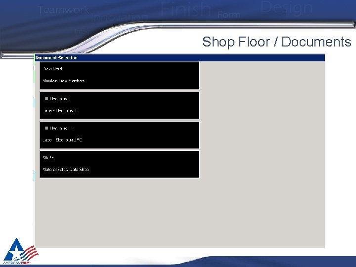 Shop Floor / Documents