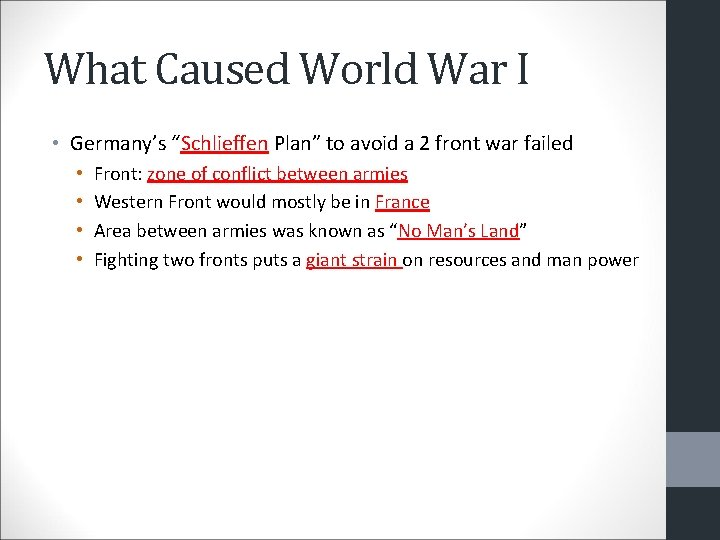 """What Caused World War I • Germany's """"Schlieffen Plan"""" to avoid a 2 front"""