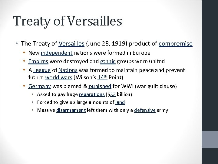 Treaty of Versailles • The Treaty of Versailles (June 28, 1919) product of compromise