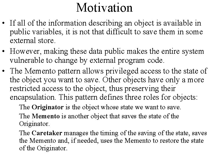 Motivation • If all of the information describing an object is available in public