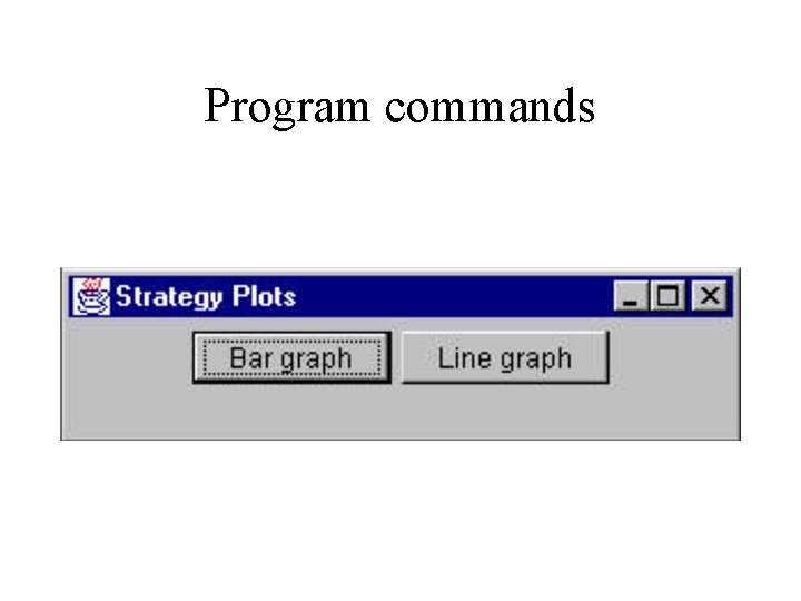 Program commands