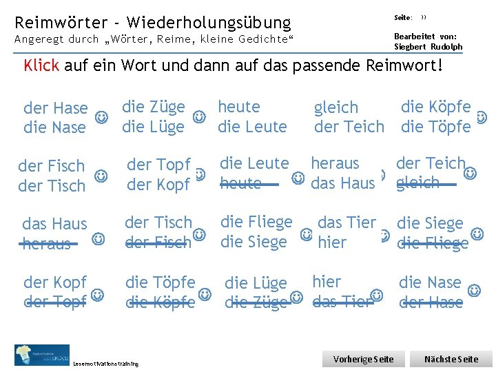 """Übungsart: Reimwörter - Wiederholungsübung Seite: 33 Bearbeitet von: Siegbert Rudolph Angeregt durch """"Wörter, Reime,"""