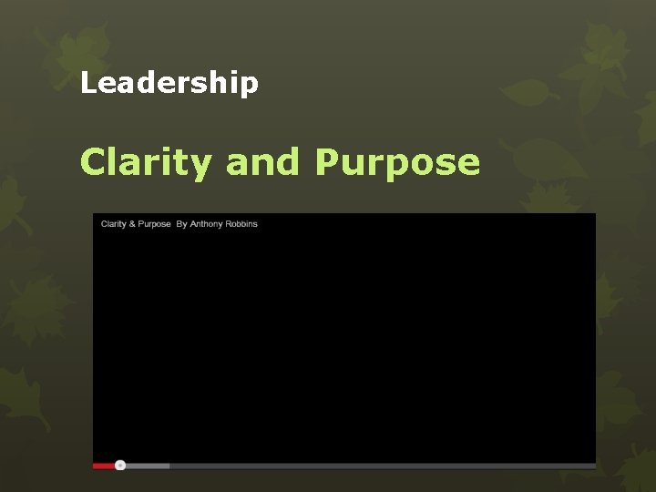 Leadership Clarity and Purpose