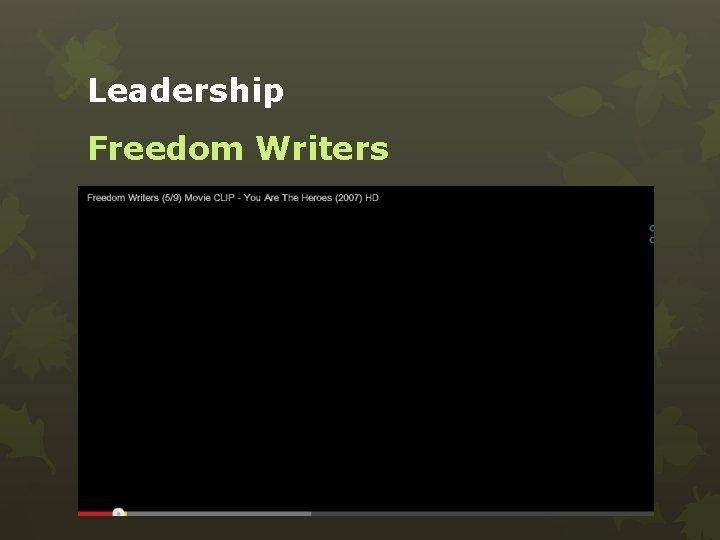 Leadership Freedom Writers