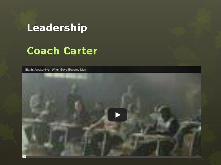 Leadership Coach Carter