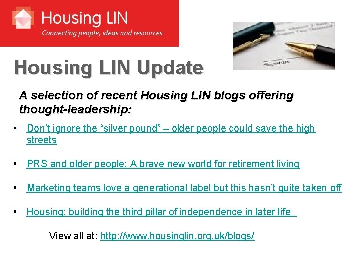 Housing LIN Update A selection of recent Housing LIN blogs offering thought-leadership: • Don't