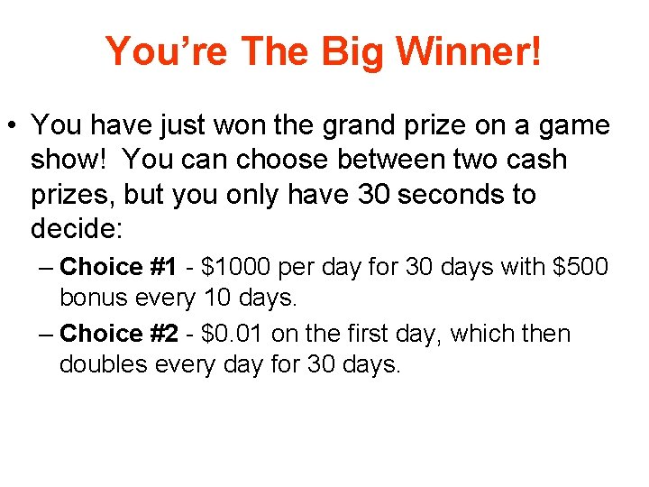 You're The Big Winner! • You have just won the grand prize on a