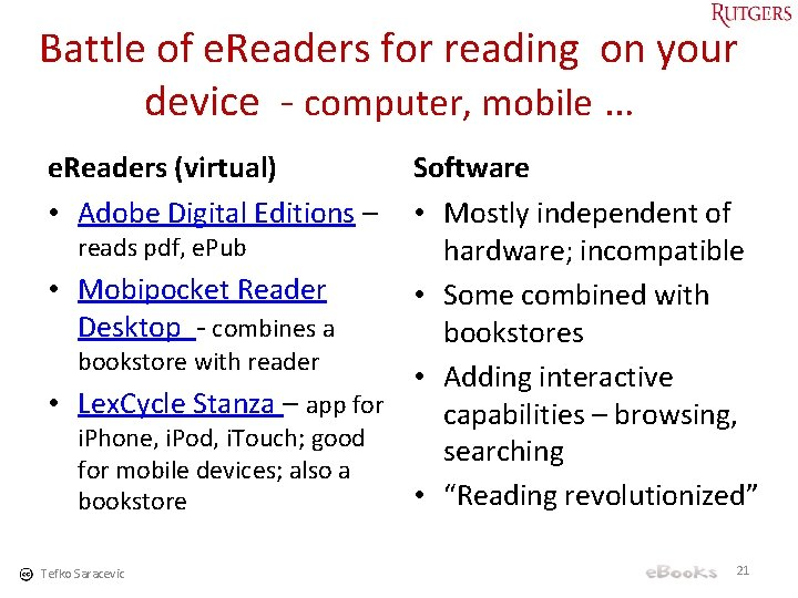 Battle of e. Readers for reading on your device - computer, mobile … e.