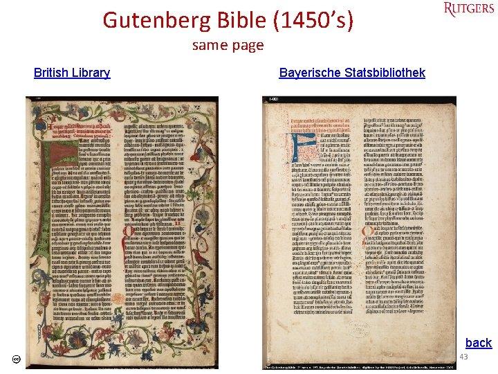 Gutenberg Bible (1450's) same page British Library Bayerische Statsbibliothek back Tefko Saracevic 43