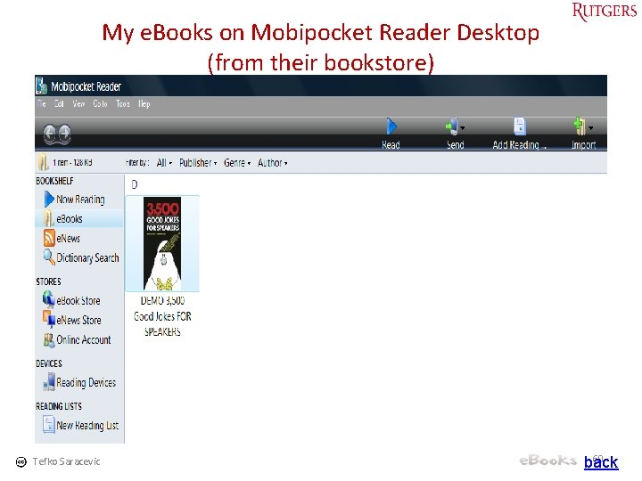 My e. Books on Mobipocket Reader Desktop (from their bookstore) Tefko Saracevic 60 back