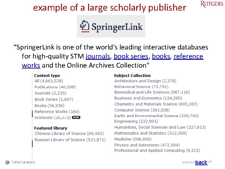 """example of a large scholarly publisher """"Springer. Link is one of the world's leading"""