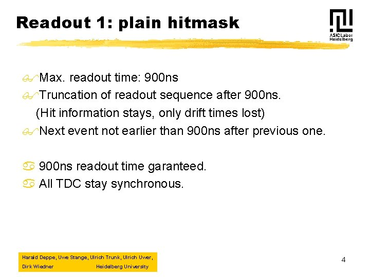 Readout 1: plain hitmask $Max. readout time: 900 ns $Truncation of readout sequence after