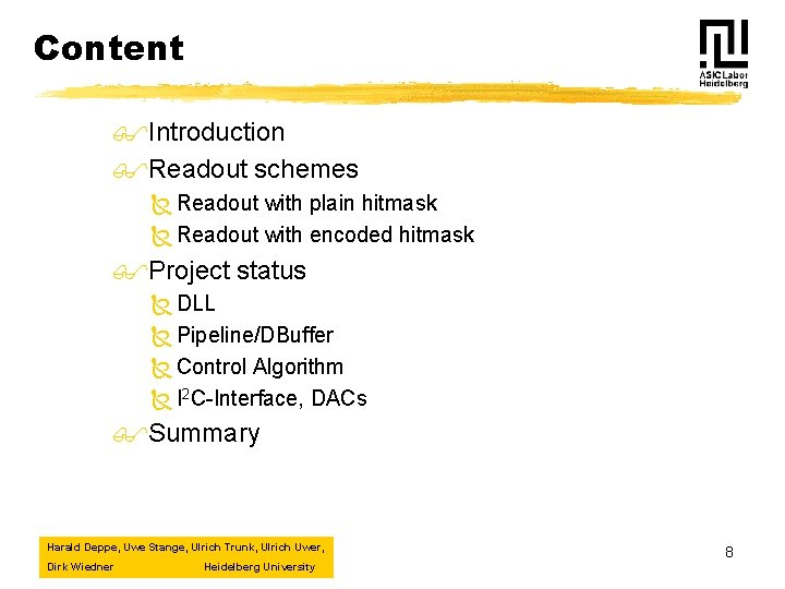 Content $Introduction $Readout schemes Ñ Readout with plain hitmask Ñ Readout with encoded hitmask