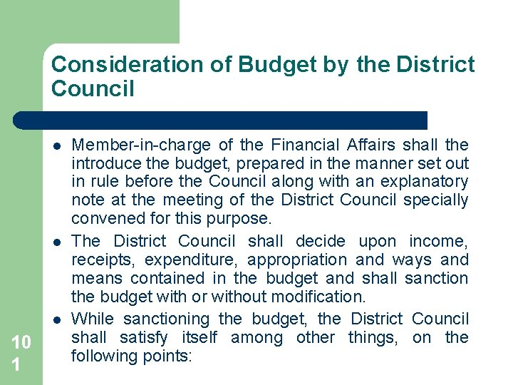 Consideration of Budget by the District Council l 10 1 Member-in-charge of the Financial