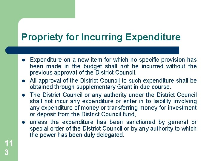 Propriety for Incurring Expenditure l l 11 3 Expenditure on a new item for